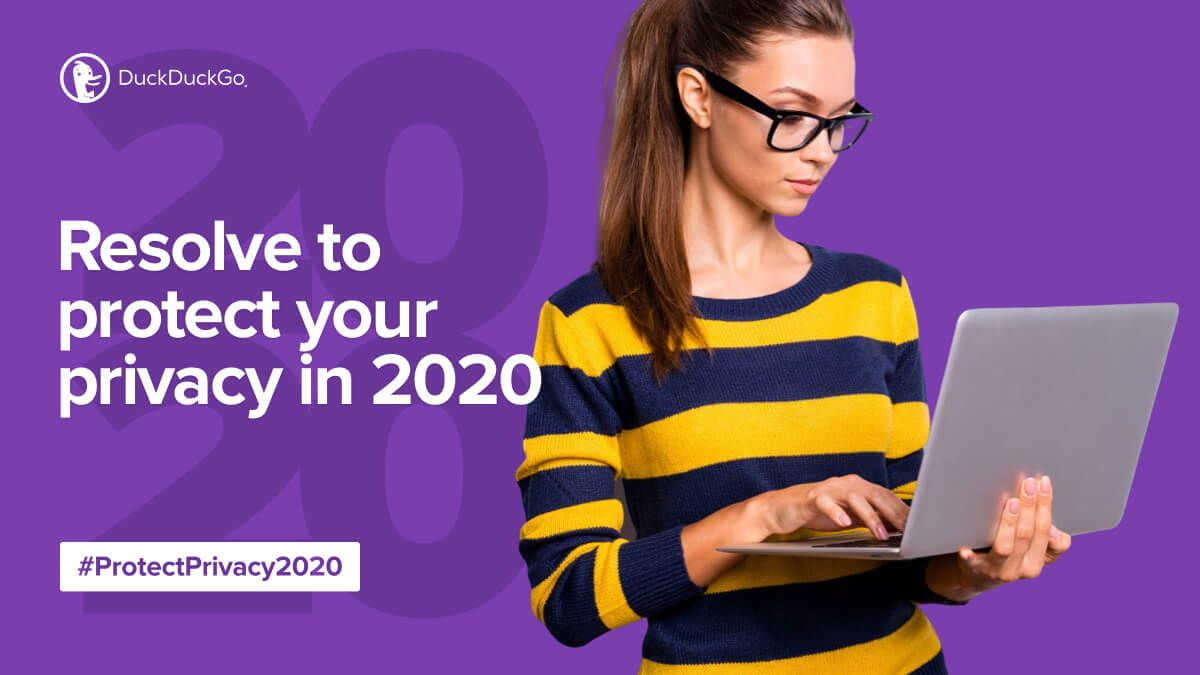 """Lady holding a laptop with """"Resolve to protect your privacy in 2020"""" tagline."""